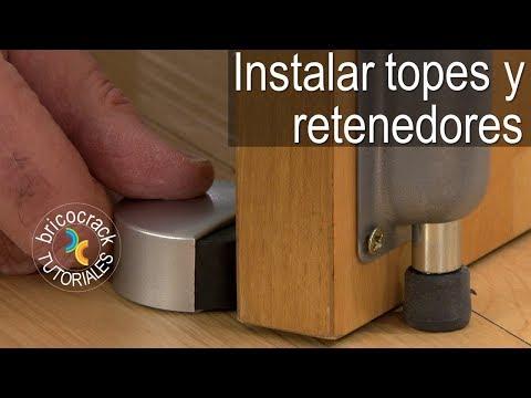 Instalar topes y retenedores para puertas (Bricocrack)