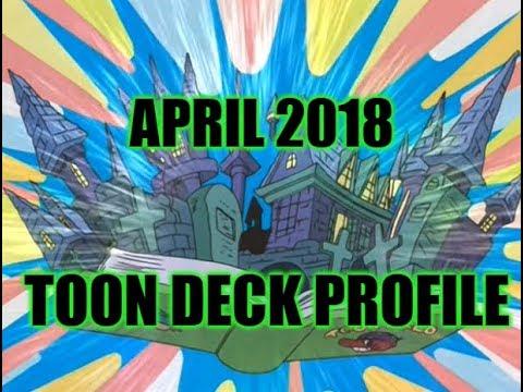 BEST! TOON DECK PROFILE (APRIL 2018) YUGIOH!