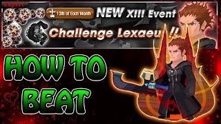How To Beat Lexaeus Event! & 1 Pull ~ KH Union χ[Cross]