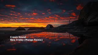 Cream Sound - New Friday (Mango Remix)[RC021][MORPH010]