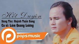 Hết Duyên | Lâm Quang Lương