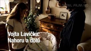 VOJTA LAVIČKA: NAHORU A DOLŮ (2013) CZ HD trailer