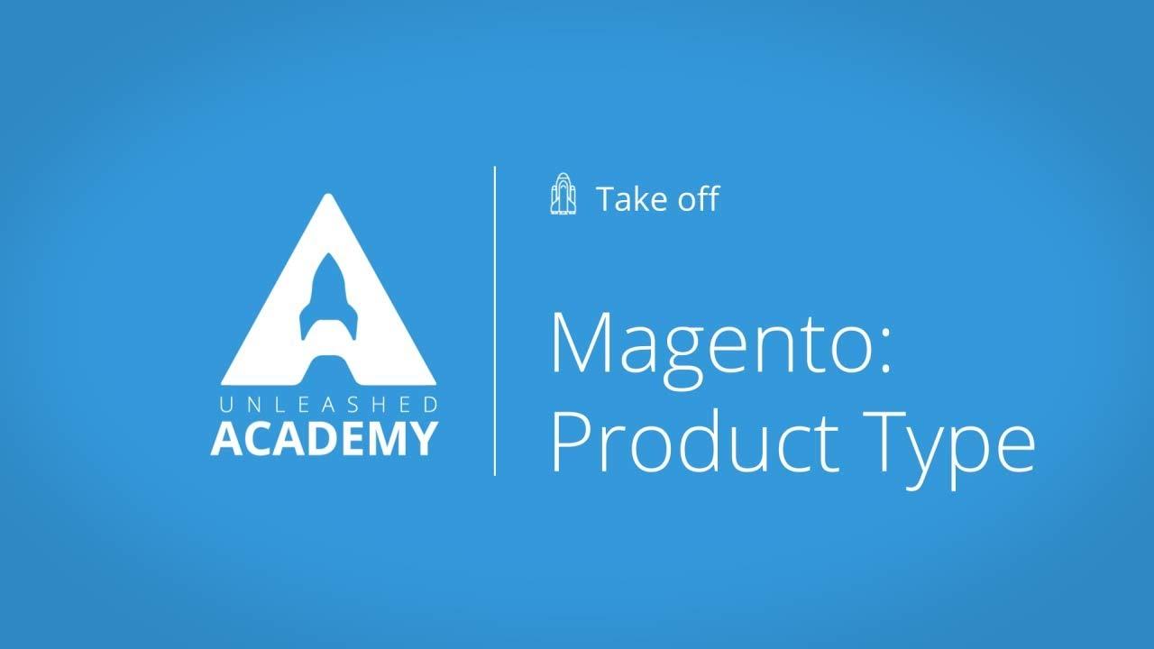 Magento: Product Type YouTube thumbnail image