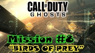 preview picture of video 'Call Of Duty Ghosts Campaign Mission #8 - BIRDS OF PREY'