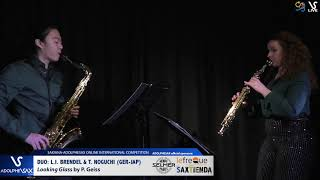 DUO L.I. BRENDEL & T  NOGUCHI play Looking Glass by P. Geiss #adolphesax
