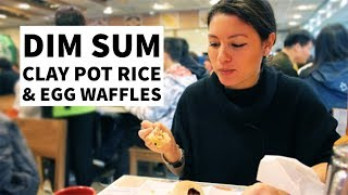 A day in Hong Kong: Dim Sum, Clay Pot Rice & Egg Waffles