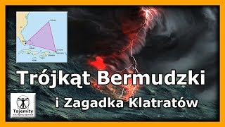 Trójkąt Bermudzki i Zagadka Klatratów