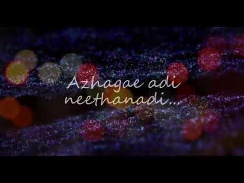 Azhagae Adi Neethanadi Lyric Video | Chandrashekaran ft. Shakthi Vel