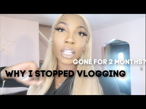 WHY I STOPPED VLOGGING | WHERE IVE BEEN THE PAST 2 MONTHS