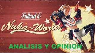 fallout 4-NUKA WORLD(DLC) ANALISIS Y OPINION