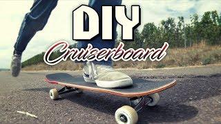 DIY Cruiserboard!