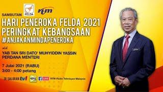 Perasmian Sambutan Hari Peneroka FELDA 2021 Peringkat Kebangsaan oleh YAB Perdana Menteri