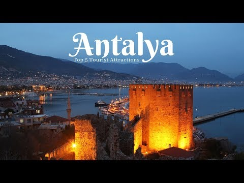 Turkey Antalya: 5 Places to Visit in Antalya Turkey