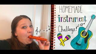 Homemade Instrument Challenge