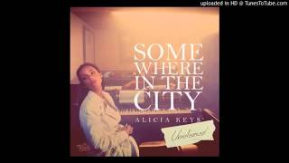 Alicia Keys :Somewhere In The City(audio)