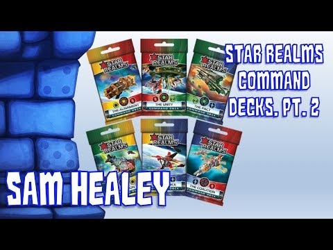Star Realms: Command Decks, Part 2 Review with Sam Healey