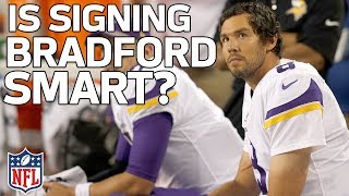 Why did the Cardinals Sign Sam Bradford & Is it a Good Fit?   NFL