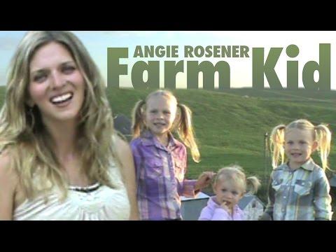 Angie Rosener - Farm Kid