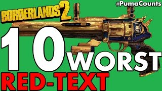 Top 10 Worst Gun and Weapon Parts in Borderlands 2 (All Gun