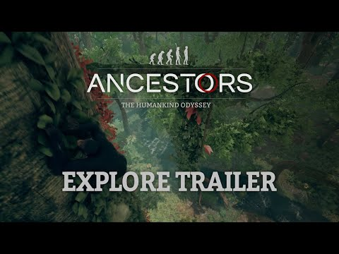 Ancestors : The Humankind Odyssey : Ancestors: The Humankind Odyssey - 101 Trailer EP1: Explore