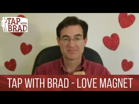 Love Magnet – Valentine's EFT with Brad Yates – Tapping into Love Beyond Belief