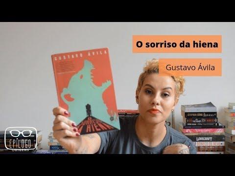 O sorriso da hiena (Gustavo Ávila) - Epílogo Literatura