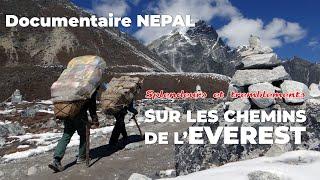 """DOCUMENTAIRE NEPAL : """"Splendeurs et tremblements (sur les chemins de l"""