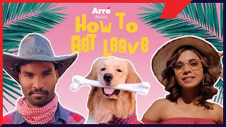 How To Get Leave ft. Nikhil Vijay & Shreya Gupto