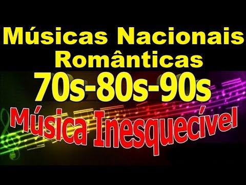 Músicas Nacionais Românticas Anos 80-90-2000