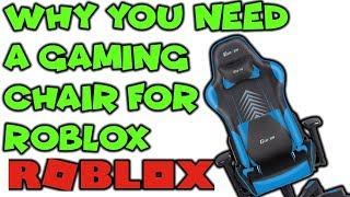 Why you have to buy a gaming chair for roblox!!