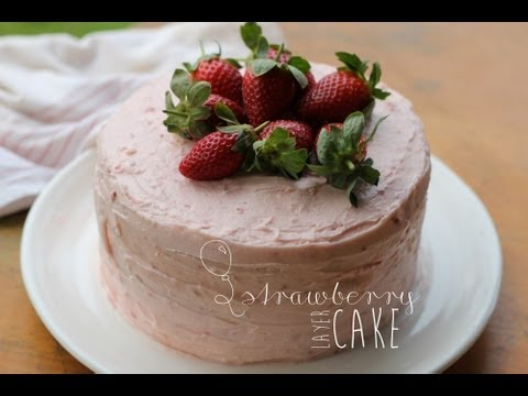 Video Strawberry Layer Cake Recipe