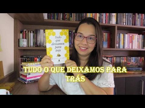 Tudo que deixamos para trás de Maja Lunde | Editora Morro Branco | Blog Leitura Mania