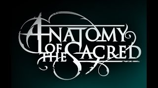 New Anatomy of the Sacred Promo Video, brought to you by Revolving Bear Media!