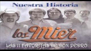 Las Cumbias Favoritas de Los Mier (La Estación de DON PEDRO)