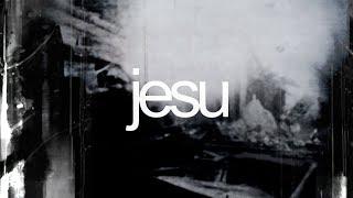 """Jesu – """"Alone"""""""