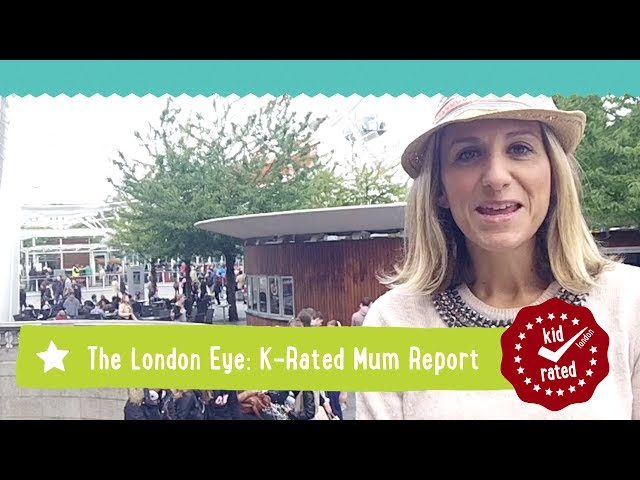 Coca-Cola London Eye: Mum Report