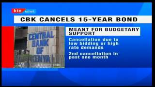 KTN PRIME BUSINESS: CBK Cancels 15-year bond auction