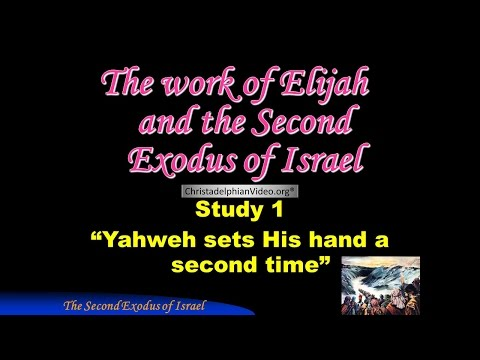 The Second Exodus Yahweh sets his hand a second time