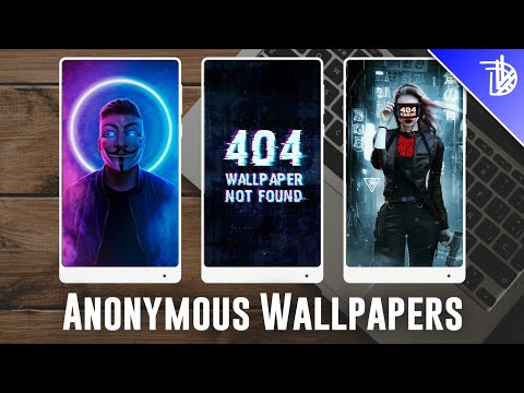 Anonymous Style Wallpapers || Best Wallpapers App | Customization Series EP#5