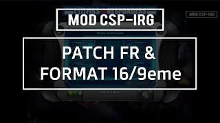 TUTORIEL - CSP-IRG - PATCH FR + 16/9eme - 911 First Responders / Emergency 4