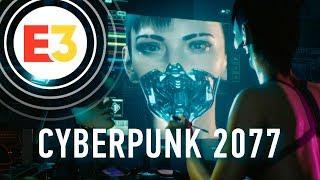 Мы видели геймплей Cyberpunk 2077!