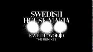 Swedish House Mafia   Save The World Vs. Reload Mashup