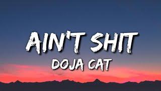 Doja Cat - Ain't Shit (Lyrics)