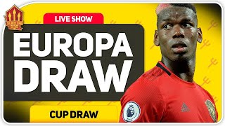 EUROPA LEAGUE DRAW REACTION LIVE! Man Utd News