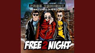 Free Tonight (Remastered)