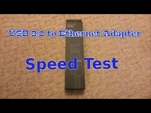 USB 3.0 to gigabit Ethernet adapter Speed Test 10/100/1000m (SpeedTest)