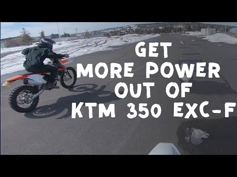 Getting more power out of the KTM 350 EXC-f (CHEAP WAY)