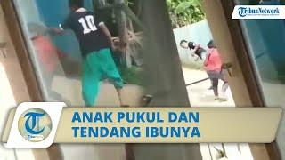 Viral Video Anak Aniaya Ibunya Sendiri, Ketua RT: Dia Minta Uang untuk Beli Lem Aibon