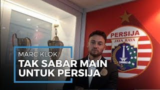 Marc Klok Mengaku Senang atas Kepindahannya ke Persija, Tak Sabar Bermain untuk Persija
