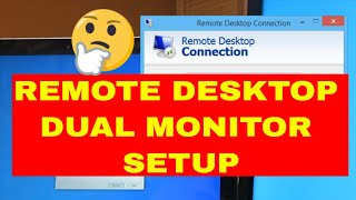 Remote Desktop Dual Monitors Not Working / How To Setup Dual Monitor In Your Remote Desktop